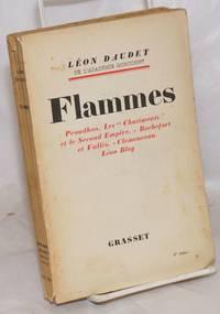 image of Flammes: Polémique et polémistes-Proudhon-Les Châtiments-Rochefort et Vallès-Bloy-Clemenceau