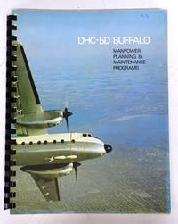 DHC-5D Buffalo manpower Planning & Maintenance Programs