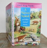 A NARROW SQUEAK and Other Animal Stories.
