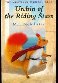 image of Urchin of the Riding Stars: The Mistmantle Chronicles