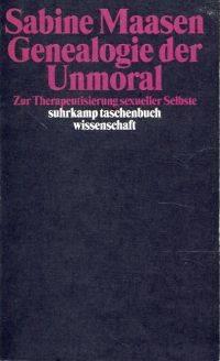 Genealogie der Unmoral.