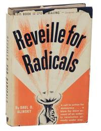 Reveille For Radicals by  Saul ALINSKY  - First edition  - 1946  - from Jeff Hirsch Books, ABAA (SKU: 171813)