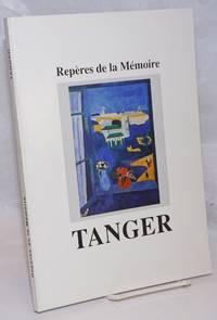 image of Reperes de la Memoire: Tanger