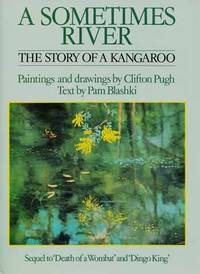 A Sometimes River: The Story of a Kangaroo