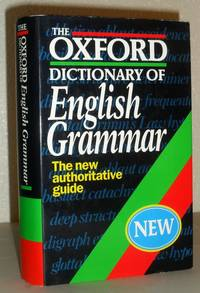 The Oxford Dictionary of English Grammar - the New Authoritative Guide