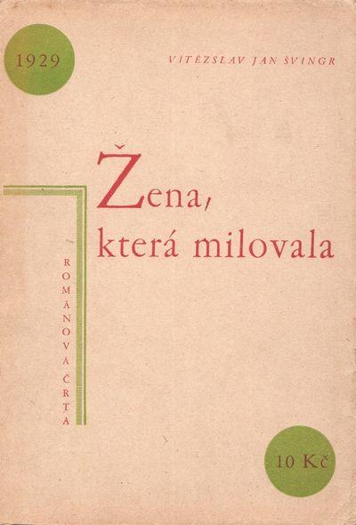 Prague: self-published (printed by Graf & Stricker), 1929. Octavo (20 × 13.8 cm). Original typog...