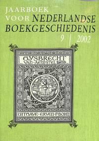 Jaarboek Voor Nederlandse Boekgeschiedenis 9/ 2002