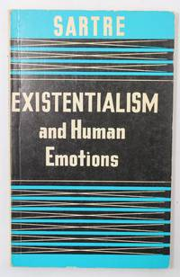 Existentialism and Human Emotions by  Jean Paul Sartre - Paperback - 1957 - from Hideaway Books (SKU: PBK1060)