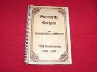image of Favourite Recipes from Skudesnes Lutheran, 75th Anniversary, 1906-1981 [Loreburn, Saskatchewan]