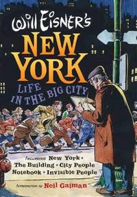 image of Will Eisners New York : Life in the Big City