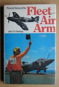 Pictorial History of the Fleet Air Arm.