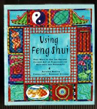 image of Using Feng Shui:   Easy Ways to Use the Ancient Chinese Art of Placement for Happiness and Prosperity