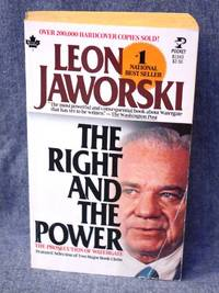 Right and the Power, The by  Leon Jaworski - Paperback - First Thus 1st Printing - 1977 - from Fully Booked and Biblio.com