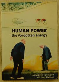 Human Power the forgotten energy 1913-1922