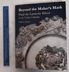 View Image 1 of 3 for Beyond the Maker s Mark: Paul de Lamerie Silver in the Cahn Collection Inventory #106513