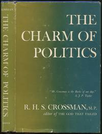 The Charm of Politics and Other Essays in Political Criticism