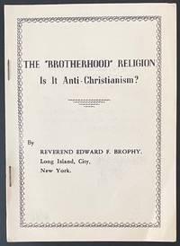 The Brotherhood religion: is it anti-Christian