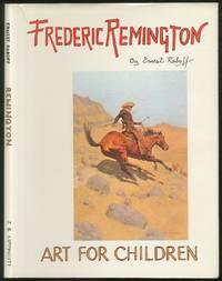 Frederic Remington: Art for Children