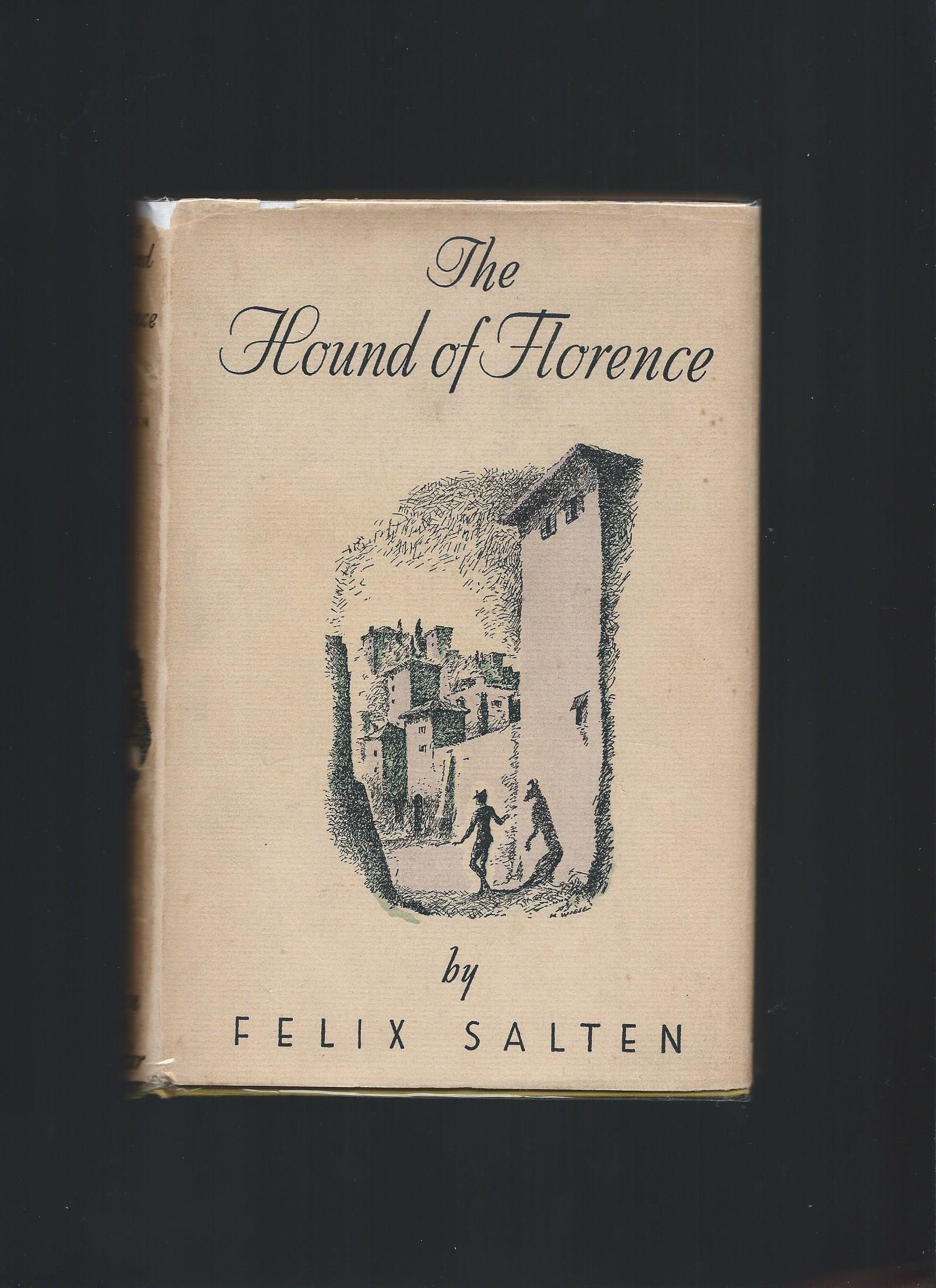 The Hound of Florence by Felix Salten - First Edition - 1930 - from Acorn  Books and Biblio com