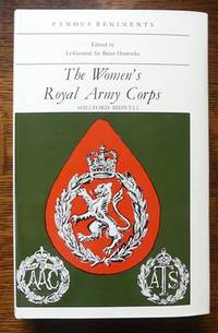 image of THE WOMEN'S ROYAL ARMY CORPS.  FAMOUS REGIMENTS SERIES.