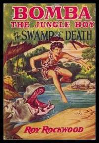 BOMBA THE JUNGLE BOY IN THE SWAMP OF DEATH - or The Sacred Alligators of Abarago