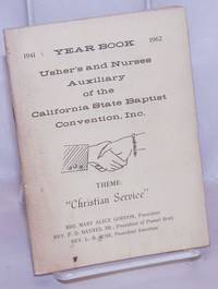 image of Yearbook: 1941-1962, usher's and nurses auxiliary. Theme: