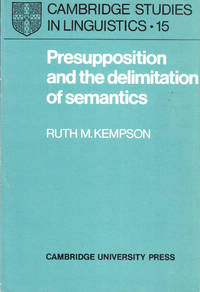 Presupposition and the Delimitation of Semantics