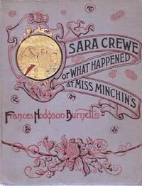 Sara Crewe, or What Happened at Miss Minchin's