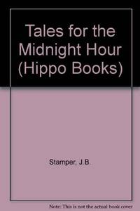 image of Tales for the Midnight Hour (Hippo Books)