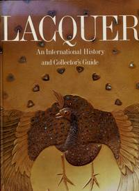 Lacquer : An International History and Collector's Guide