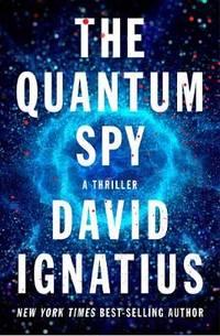 image of The Quantum Spy: A Thriller