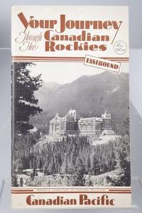 Your Journey through the Canadian Rockies. Eastbound