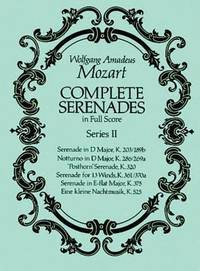 Complete Serenades in Full Score by Wolfgang Amadeus Mozart - 2012