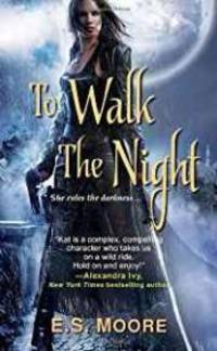 To Walk the Night ( A Kate Redding Novel)