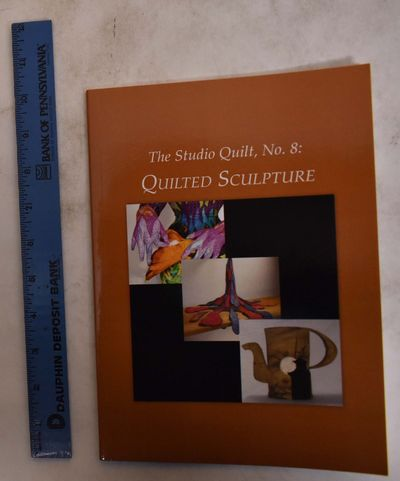 New York: Studio Art Quilt Associates, 2012. Softcover. As New (Publisher binding glitch on first tw...