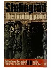 Stalingrad: The Turning Point (Ballantine's Illustrated History of World War II: Battle Book No. 3)