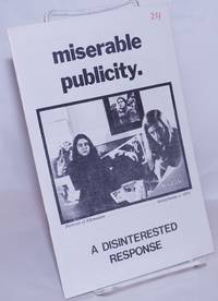 image of Miserable publicity: A disinterested response