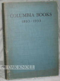New York: Columbia Univ. Press, 1933. cloth. Columbia University Press. 8vo. cloth. Not paginated. M...