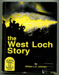 The West Loch Story: Hawaii's Second Greatest Disaster in Terms of Casualties