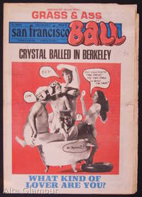 SAN FRANCISCO BALL; To BALL Is To Live... Everything Else Is Just Waiting by  Ron (publisher) Garst - 1972 - from Alta-Glamour Inc. (SKU: 80009)