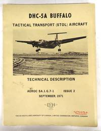 DHC-5A Buffalo Tactical Transport (STOL) Aircraft Technical Description