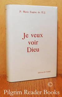 Je Veux Voir Dieu. (nouvelle édition).