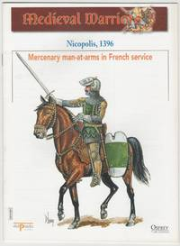 image of Medieval Warriors: Nicopolis, 1396: Mercenary man-at-arms in French service
