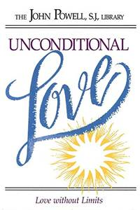 image of Unconditional Love: Love Without Limits