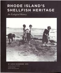 Rhode Island Shellfish Heritage An Ecological History by  Sarah Schumann - Paperback - First Edition - from Mark Lavendier, Bookseller and Biblio.com