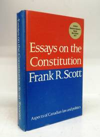 Essays on the Constitution: Aspects of Canadian law and politics