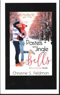 PASTELS AND JINGLE BELLS Heavenly Bites Novella #1