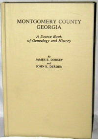 Montgomery County Georgia:  A Source Book of Genealogy and History
