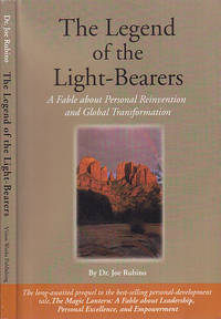 The Legend of the Light-Bearers: A Fable About Personal Reinvention and Global Transformation by  Joe Rubino - Paperback - First Edition  - 2004 - from BOOX and Biblio.co.uk