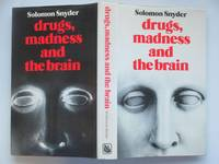 image of Drugs, madness and the brain
